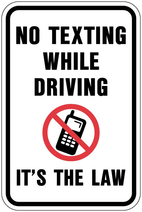 No Texting While Driving Aluminum Sign