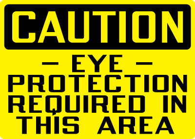 Stonehouse Signs Caution Eye Protection Required In This Area Sign