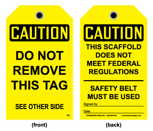 Scaffold Tag - Front-Caution: This Scaffold Does Not Meet