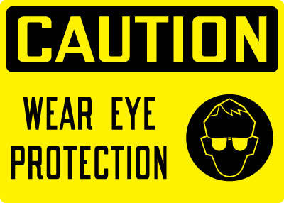 Stonehouse Signs Caution Wear Eye Protection Sign