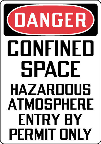 OSHA Confined Space Signs- Danger Confined Space Hazardous Atmosphere