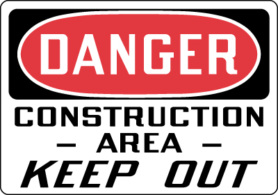 Construction Area Keep Out OSHA Construction Safety Signs