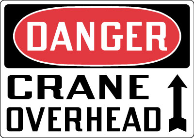 Stonehouse Signs Danger Crane Overhead Sign
