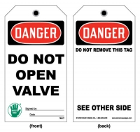 Stonehouse Signs Lockout/Tagout Do Not Open Valve Tag