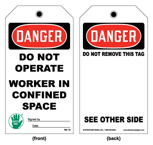 OSHA Confined Space Tag- Danger Do Not Operate Worker in Confined Space