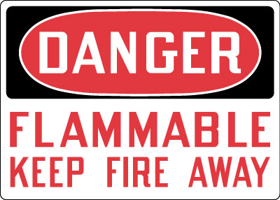 Stonehouse Signs Danger Flammable Keep Fire Away Sign