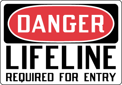 Stonehouse Signs Danger Lifeline Required For Entry Sign