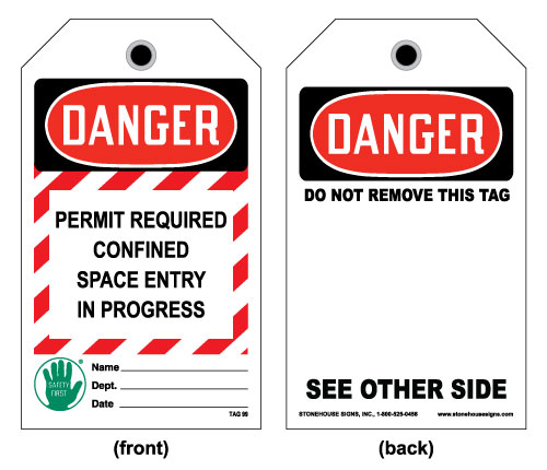 OSHA Confined Space Tag- Permit Required Confined Space Entry In Progress