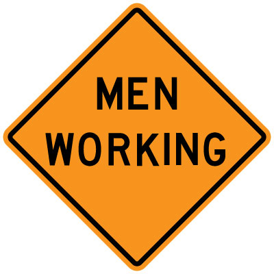 Stonehouse Signs MUTCD Compliant Work Zone Signs Men Working Sign