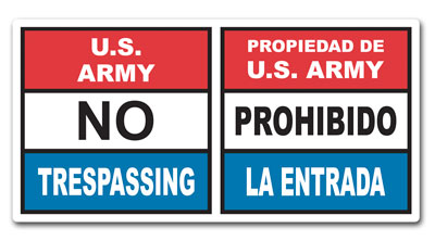 Stonehouse Signs  Bilingual Military Signs,  No Trespassing Signs, and  Perimeter Signs