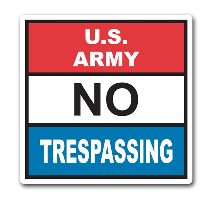 Stonehouse Signs Military No Trespassing Signs and Perimeter Signs