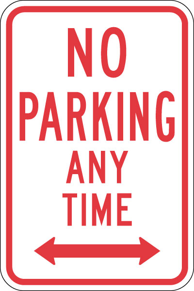 Stonehouse Signs No Parking Any Time Sign With Double Arrow