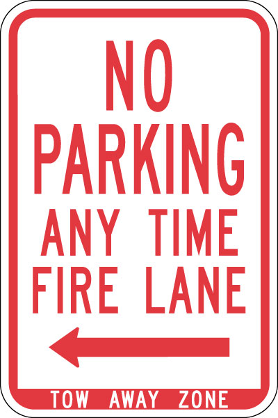 Stonehouse Signs No Parking Any Time Fire Lane Sign with Left Arrow