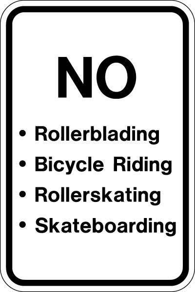 Stonehouse Signs No Rollerblading, Bicycle Riding, Rollerskating, Skateboarding Sign