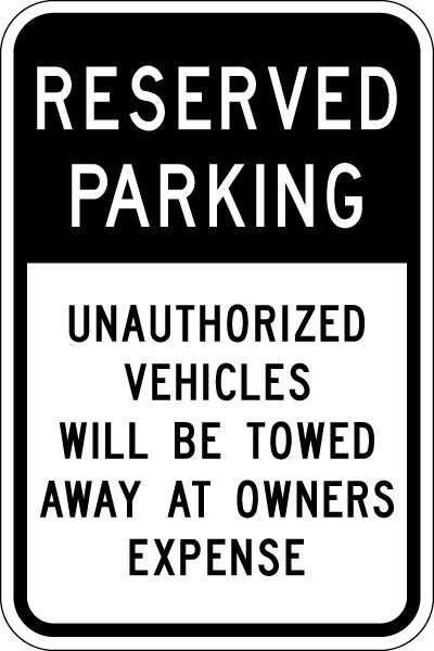 Stonehouse Signs Reserved Parking Unauthorized Vehicles Will Be Towed Away At Owners Expense Sign