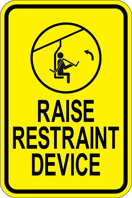 Stonehouse Signs Raise Restraint Device Sign