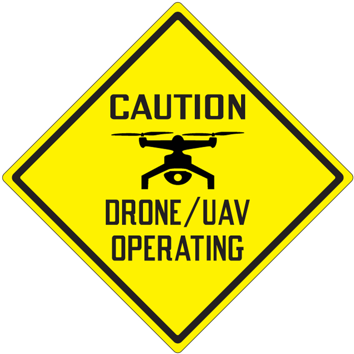 Stonehouse Signs Caution Drone UAV Operating Sign 15inx15in