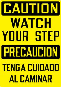 Stonehouse Signs Caution Watch Your Step Sign English-Spanish