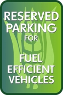 Stonehouse Signs Reserved Parking For Fuel Efficient Vehicles Sign