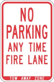 Stonehouse Signs No Parking Any Time Fire Lane Sign