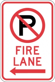 Stonehouse Signs No Parking Fire Lane Sign with No Parking Symbol and Left Arrow