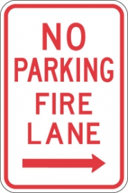 Stonehouse Signs No Parking Fire Lane Sign with Right Arrow