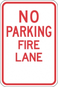Stonehouse Signs No Parking Fire Lane Sign