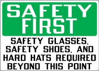 Stonehouse Signs Hand-Foot PPE Signs Safety First Safety Glasses, Safety Shoes and Hard Hats Required Beyond This Point
