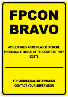 Stonehouse Signs FPCON Signs FPCON Bravo Sign Real World