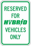 Stonehouse Signs Reserved For Hybrid Vehicles Only Reserved Parking Sign