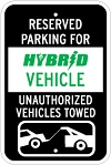 Stonehouse Signs Reserved Parking For Hybrid Vehicle Unauthorized Vehicles Towed Parking Sign