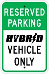 Stonehouse Signs Reserved Parking Hybrid Vehicle Only Parking Sign