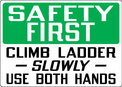 Stonehouse Signs Ladder Safety Sign