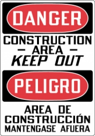 Stonehouse Signs Danger Construction Area Keep Out Spanish Sign