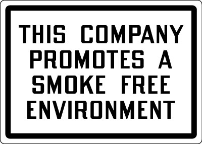 Stonehouse Signs This Company Promotes a Smoke Free Environment Sign