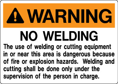 Stonehouse Signs No Welding Sign
