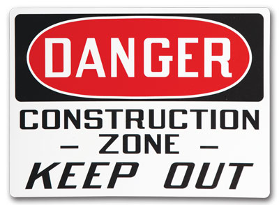 Custom  Safety Signs- Change It Up and add a few words.