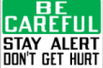 Stonehouse Signs National Safety Month Be Careful Stay Alert Don't Get Hurt