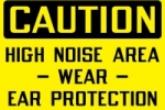 Stonehouse Signs Caution High Noise Area Wear Ear Protection Sign