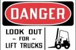 Facility Traffic Signs - Danger Look Out For Lift Truck Sign