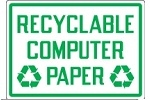 Stonehouse Signs Recycling Signs Recyclable Computer Paper