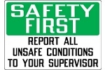 Image of Stonehouse Sign - Safety First Report All Unsafe Conditions