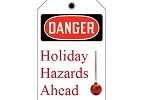 Stonehouse Signs Holiday Hazards Ahead Danger Tag