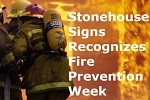 Stonehouse Signs Recognizes Fire Prevention Week