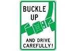 Stonehouse Signs Buckle Up And Drive Carefully Sign