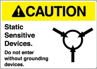 Electrical Safety Sign - Caution: Static Sensitive Devices Do Not Enter Wit..(Symbol)