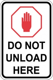 ANSI Lift Sign - Do Not Unload Here with Symbol