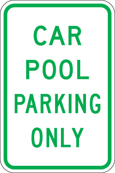 Parking And Traffic Control Sign Carpool Parking Only