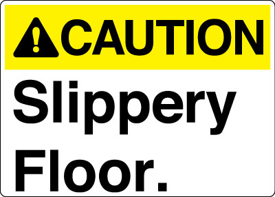 Equipment And Operational Sign Caution Slippery Floor