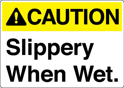 Equipment And Operational Sign Caution Slippery When